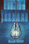 Night Journey A Novel