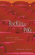Rockville Pike A Suburban Comedy Of Manners