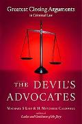 Devil's Advocates Greatest Closing Arguments in Criminal Law