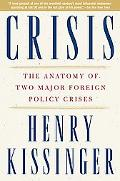 Crisis The Anatomy of Two Major Foreign Policy Crises
