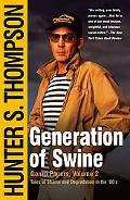 Generation of Swine Tales of Shame and Degradation in the '80s