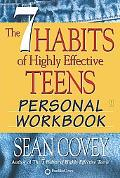7 Habits of Highly Effective Teens Personal Workbook