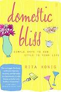 Domestic Bliss Simple Ways to Add Style to Your Life