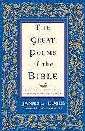 Great Poems of the Bible A Reader's Companion With New Translations