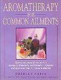 Aromatherapy for Common Ailments How to Use Essential Oils--Such As Rosemary, Chamomile, and...