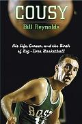 Cousy The Birth Of Big-time Basketball