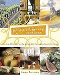 Girl & the Fig Cookbook More Than 100 Recipes from the Acclaimed California Wine Country Res...