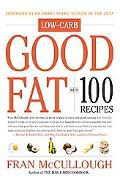 Good Fat With 100 Recipes