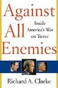 Against All Enemies Inside America's War on Terror