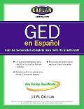 Ged En Espanol Guia de preparacion completa para tomar la prueba GED