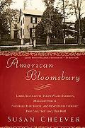 American Bloomsbury Louisa May Alcott, Ralph Waldo Emerson, Margaret Fuller, Nathaniel Hawth...