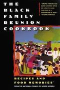 Black Family Reunion Cookbook: Recipes and Food Memories - Libby Clark - Hardcover