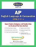 Kaplan AP English Language and Composition 2006 - Kaplan - Paperback