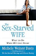 Sex-Starved Wife: What to Do When He's Lost Desire