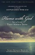 Home With God In a Life That Never Ends