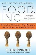 Food, Inc. Mendel To Monsanto--the Promises And Perils Of The Biotech Harvest