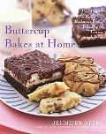 Buttercup Bakes at Home More Than 75 New Recipes from Manhattan's Premier Bake Shop for Temp...