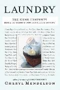 Laundry : The Home Comforts Book of Caring for Clothes and Linens