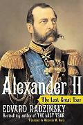 Alexander II The Last Great Tsar