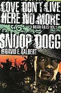 Love Don't Live Here No More Book One of Doggy Tales