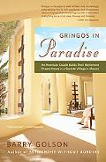 Gringos in Paradise: An American Couple Builds Their Retirement Dream House in a Seaside Vil...