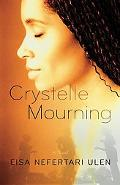 Crystelle Mourning