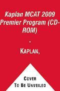 Kaplan Mcat 2009 Premier Program