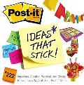 Post-it Ideas That Stick! 222 Ingenious, Creative, Practical And Simply Preposterous Ways of...