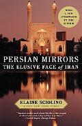 Persian Mirrors The Elusive Face of Iran