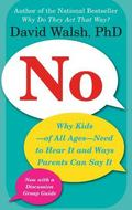 No Why Kids--of All Ages--need to Hear It and Ways Parents Can Say It