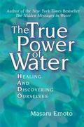 True Power of Water Healing And Discovering Ourselves