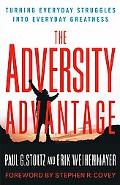 Adversity Advantage Turning Everyday Struggles into Everyday Greatness