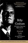 Billy Graham A Parable of American Righteousness