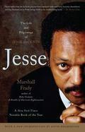 Jesse The Life And Pilgrimage of Jesse Jackson