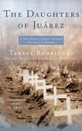 The Daughters of Juarez