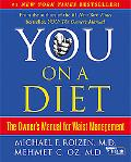You on a Diet The Owner's Manual for Waist Management