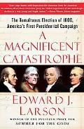 Magnificent Catastrophe