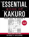 Essential Book of Kakuro And How to Solve It