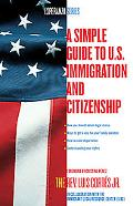 Immigrant's Guide to Immigration and U.S. Citizenship