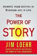 Change Your Story, Change Your Destiny The Transforming Power of Stories