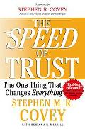 Speed of Trust The One Thing that Changes Everything