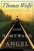 Look Homeward, Angel A Story of the Buried Life