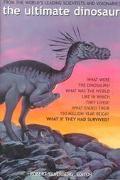 Ultimate Dinosaur Past-Present-Future