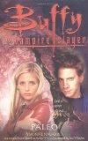 Paleo (Buffy the Vampire Slayer (Pocket Paperback Numbered))