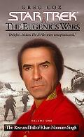 Star Trek the Eugenics Wars The Rise and Fall of Khan Noonien Singh
