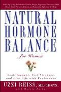 Natural Hormone Balance for Women Look Younger, Feel Stronger, and Live Life With Exuberance