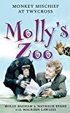 Molly's Zoo : Monkey Mischief at Twycross