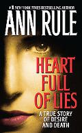 Heart Full Of Lies A True Story Of Desire And Death
