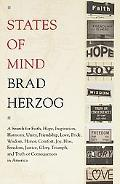 States of Mind A Search for Faith, Hope, Inspiration, Harmony, Unity, Friendship, Love, Prid...