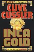 Inca Gold A Dirk Pitt Adventure